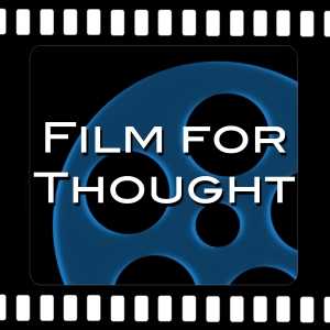Film for thought podcast