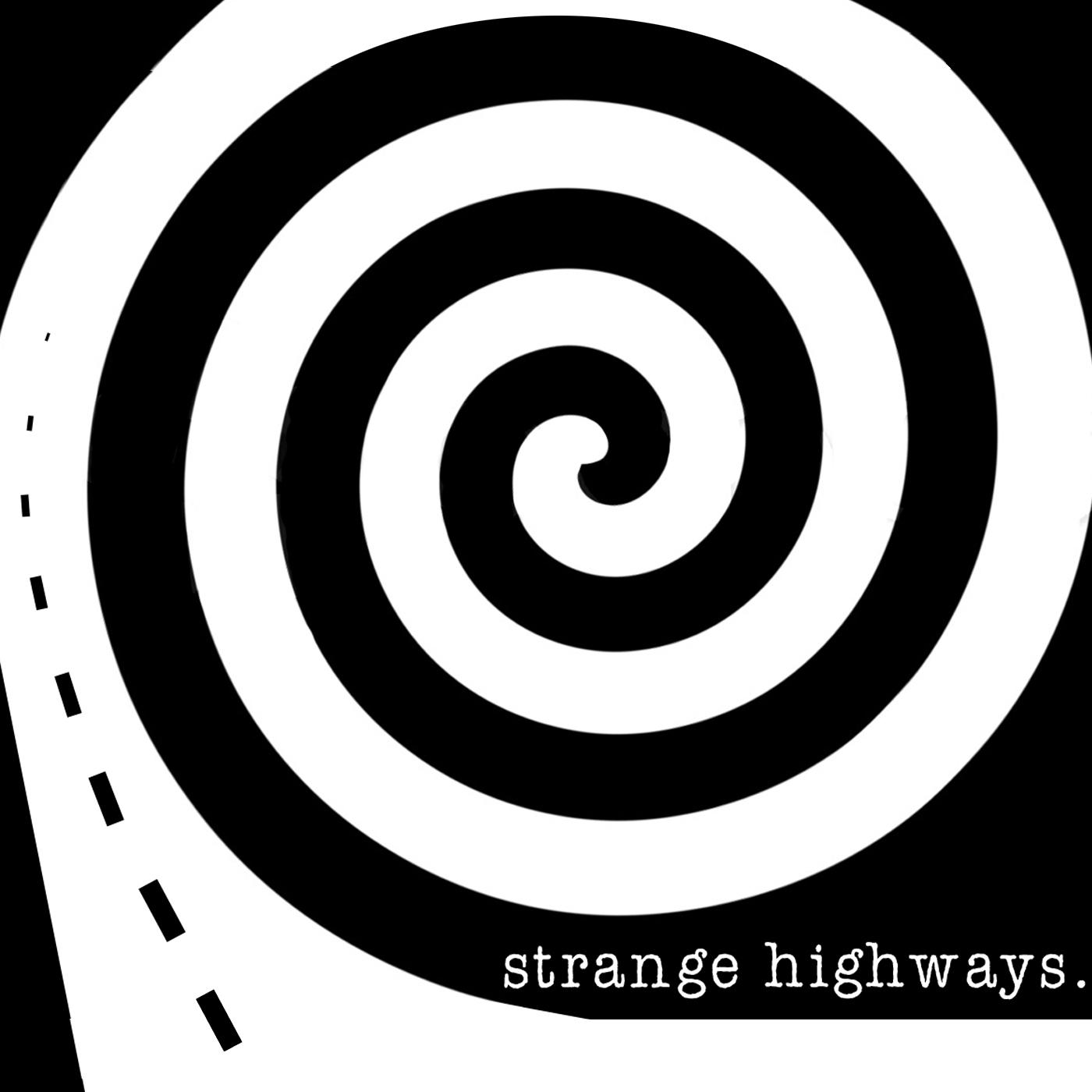 Strange Highways - Twilight Zone Podcast