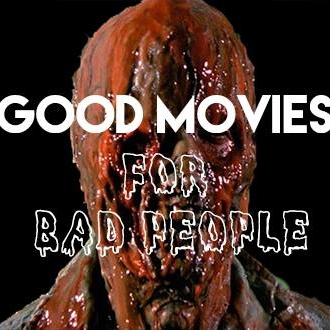 Good movies for bad people podcast