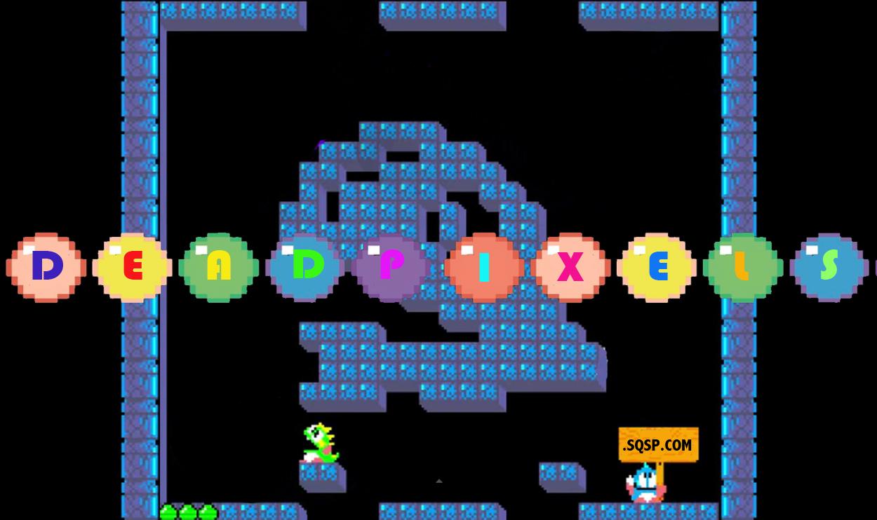 thedeadpixels.sqsp.com Bubble Bobble