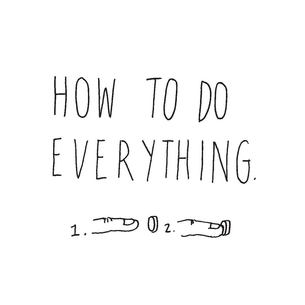 How to Do Everything.jpg