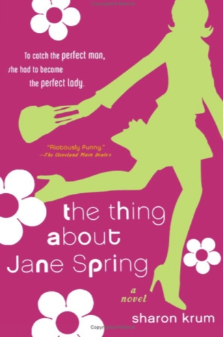 sharon krum the thing about jane spring.jpg
