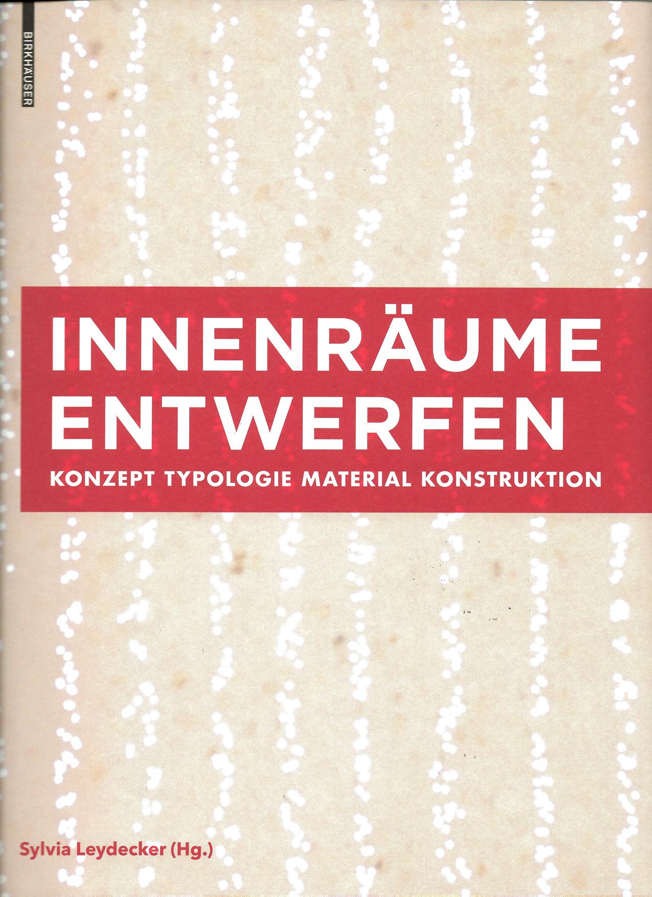 Das Buch Innenräume Entwerfen ,aus den Birkhauser Verlag