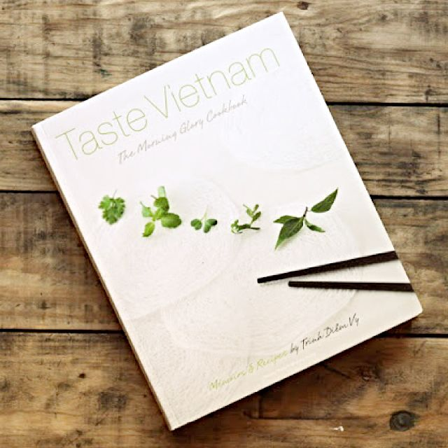taste_vietnam_the_morning_glory_cookbook_by_chef_trinh_diem_vy_1418966061_e42fc1e8.jpg