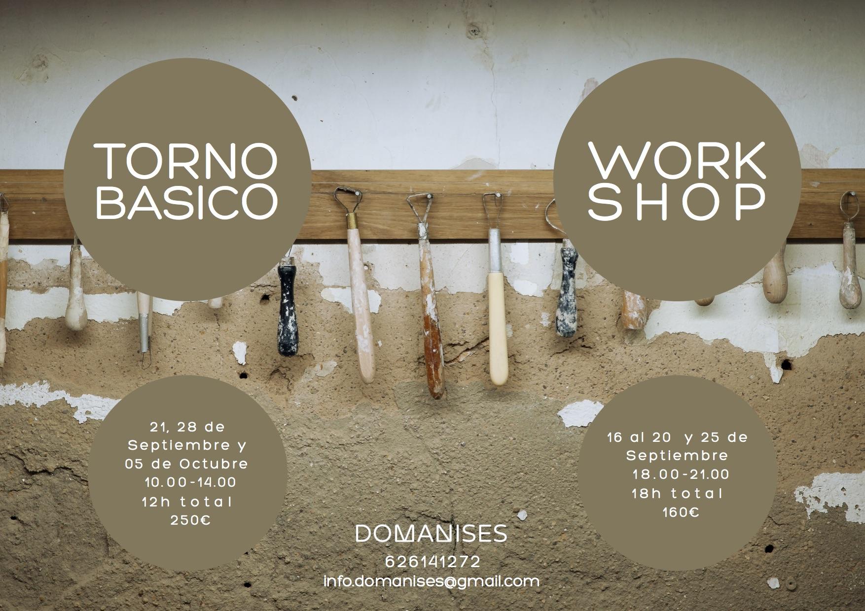 TORNO + WORKSHOP  Domanises