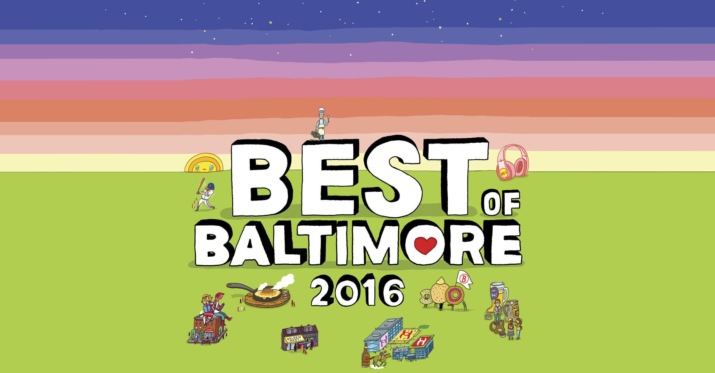 Best of Baltimore 2016 - Baltimore Magazine (8/22/16)