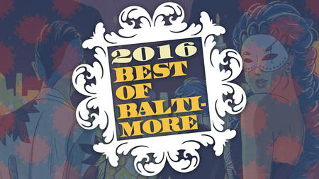 2016 Best of Baltimore - City Paper (9/14/16)