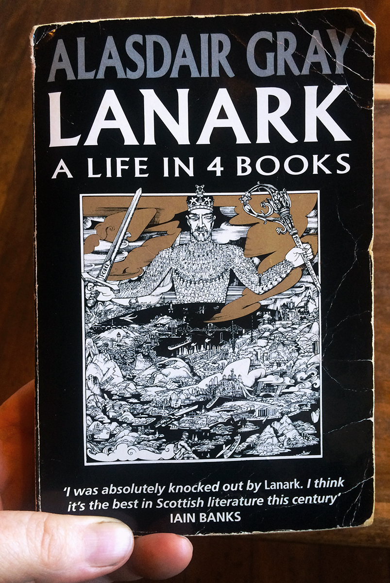 Lanark / A Life in 4 Books, by Alisdair Gray