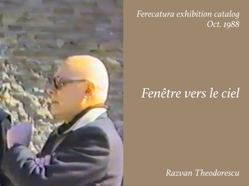 Essays — Fenetre vers le ciel, Razvan Theodorescu
