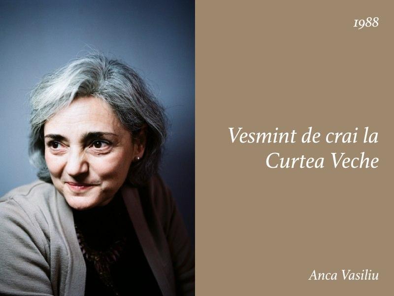 Essays — Vesmint de crai la Curtea Veche, Anca Vasiliu