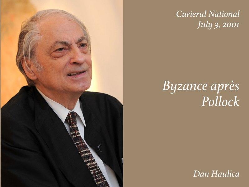 Essays — Byzance apres Pollock, Dan Haulica