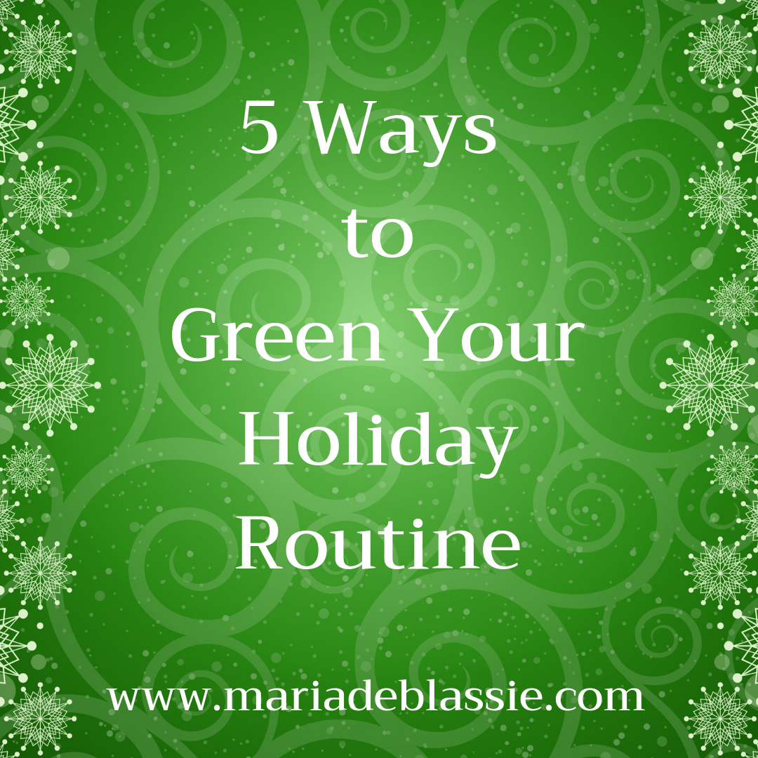 5 Ways toGreen YourHoliday Routine (1).png