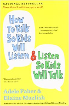 My wife introduced me to this book. It's fantastic and even has role play/worksheet scenarios to work on better, more respectful ways to speak to our children.