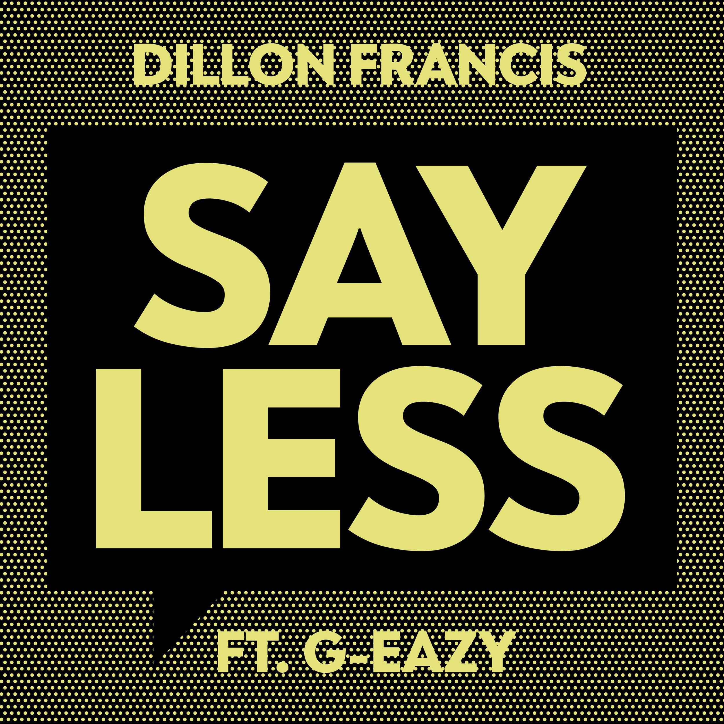 Say Less.jpg