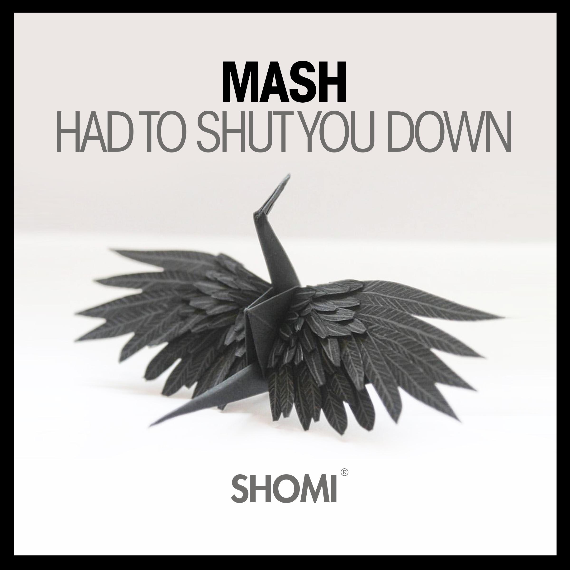 Had To Shut You Down.jpg