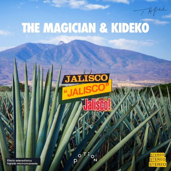 The Magician & Kideko - Jalisco.jpg .jpg