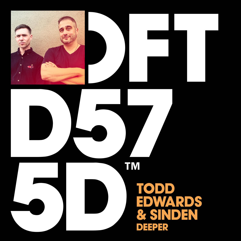 Deeper Todd Edwards & Sinden.jpg