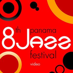 8th Panama Jazz Festival