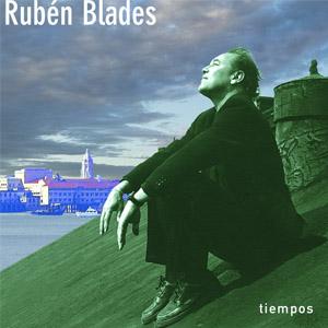 Rubén Blades - Tiempos