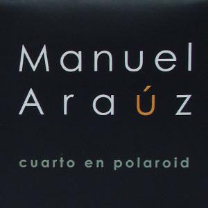 Manuel Araúz - Cuarto en Polaroid