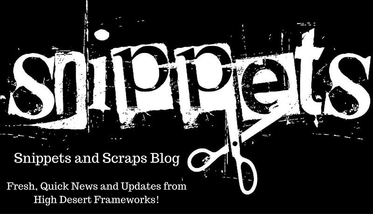 Click to view and subscribe to the Snippets Blog!