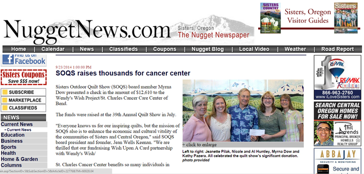 Sisters Outdoor Quilt Show (SOQS) board member Myrna Dow presented a check in the amount of $12,610 to the Wendy's Wish Project/St. Charles Cancer Care Center of Bend. The funds were raised at the 39th Annual Quilt Show in July. Read more from our friends at The Nugget News:   SOQS raises thousands for cancer center