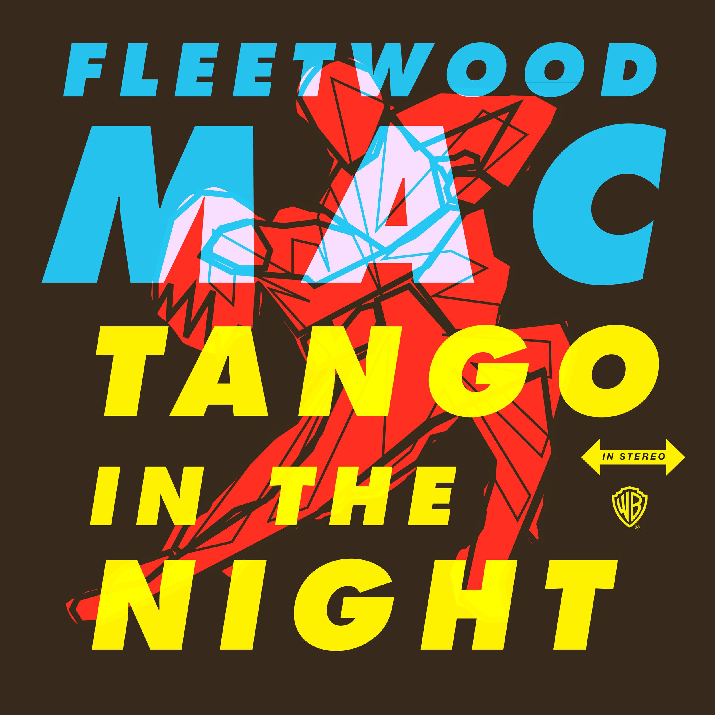 """Fleetwood Mac """"Tango in the Night"""""""