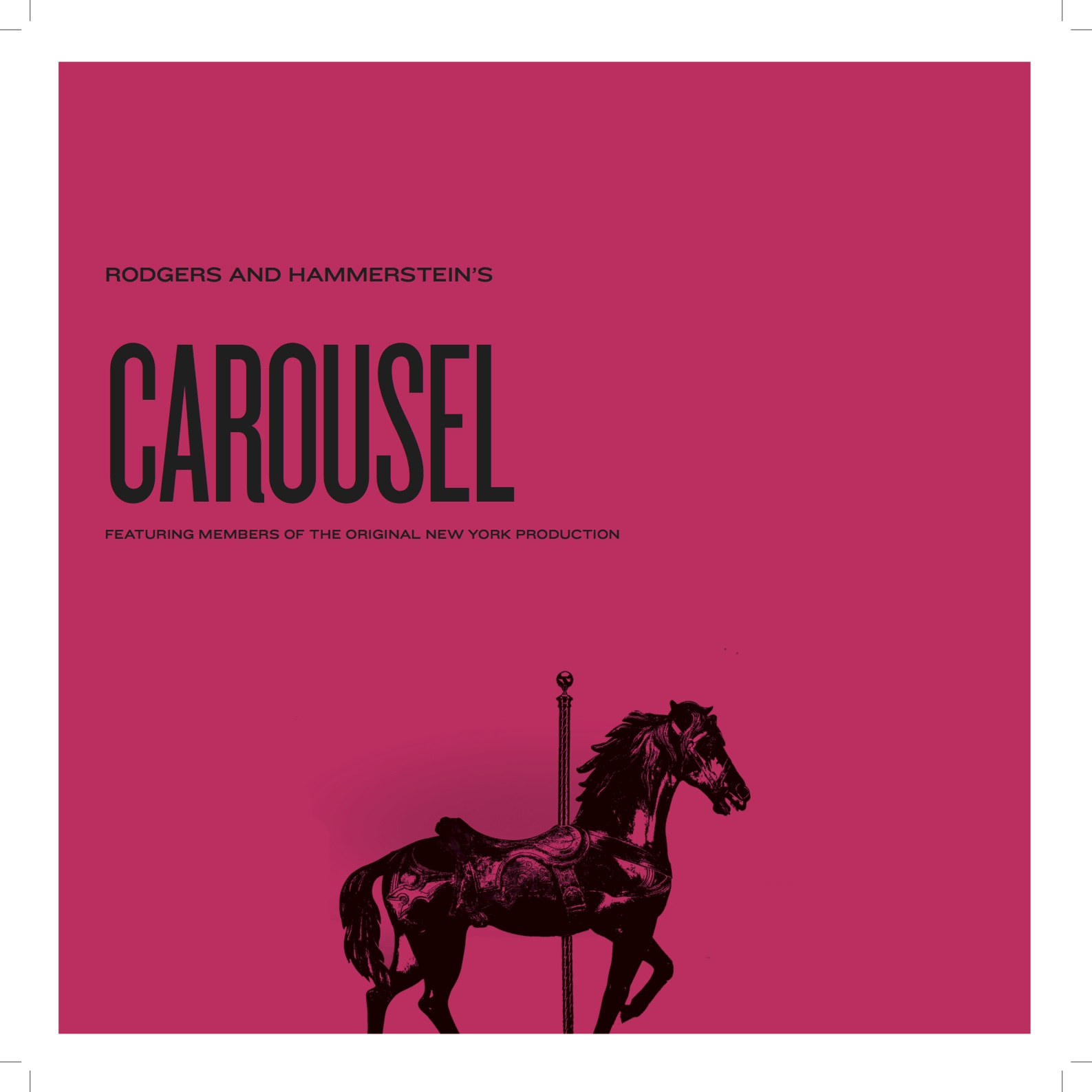 """Rogers and Hammerstein """"Carousel"""""""