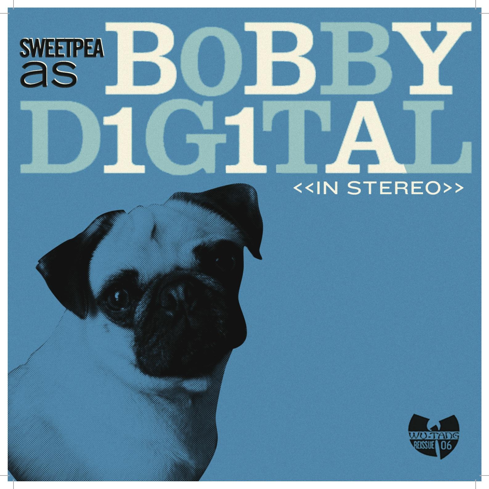 """Sweet Pea """"Sweet Pea as Bobby Digital"""""""