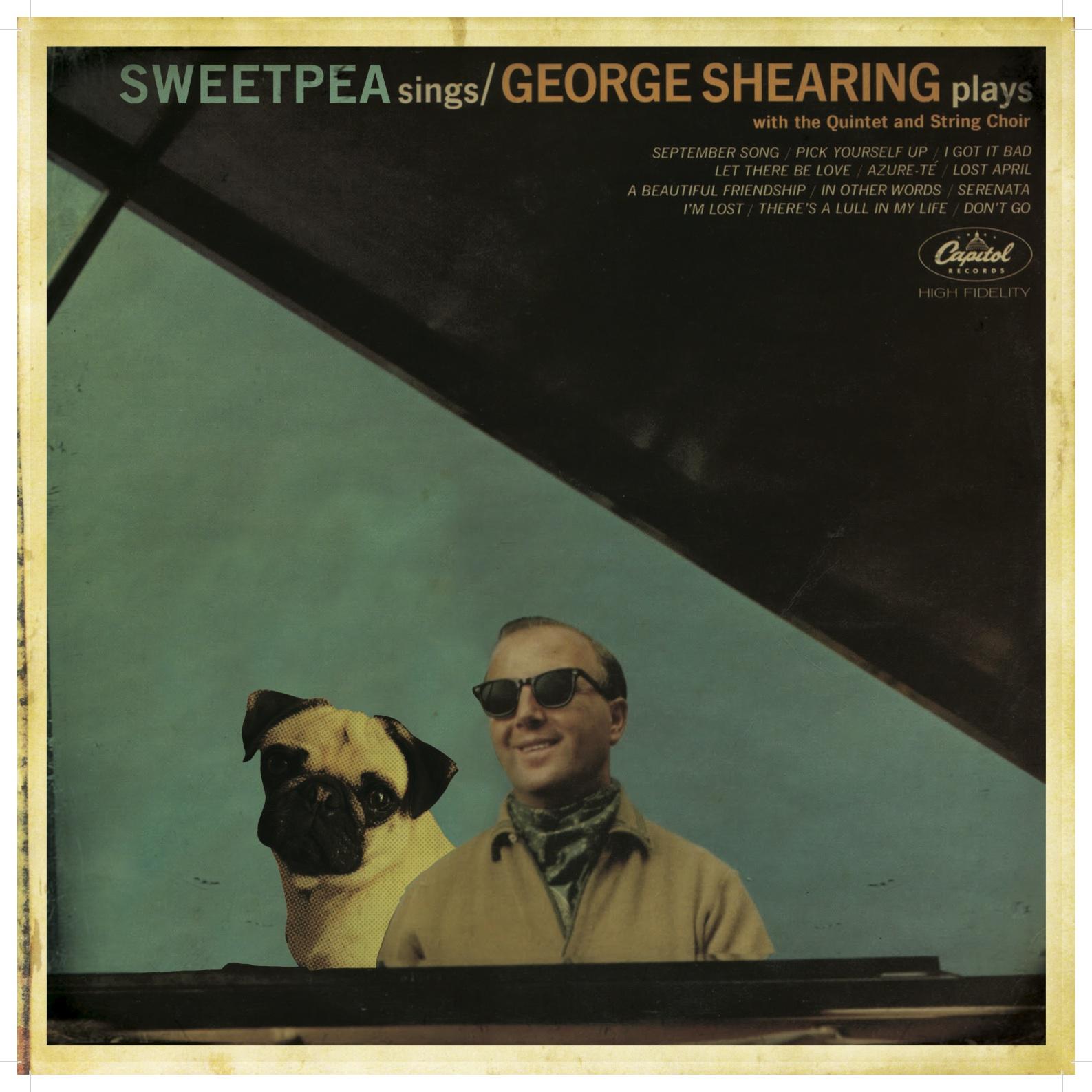 "Sweet Pea ""Sweet Pea Signs, George Shearing Plays"""