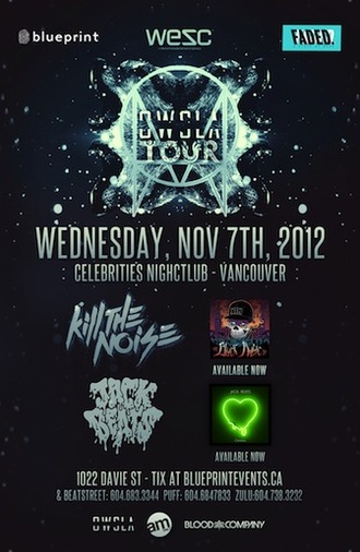OWSLA Jack Beats Kill the noise Vancouver