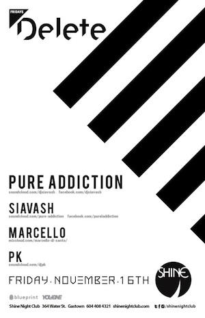 Pure Addiction, Siavash, Marcello, PK Shine Nightclub