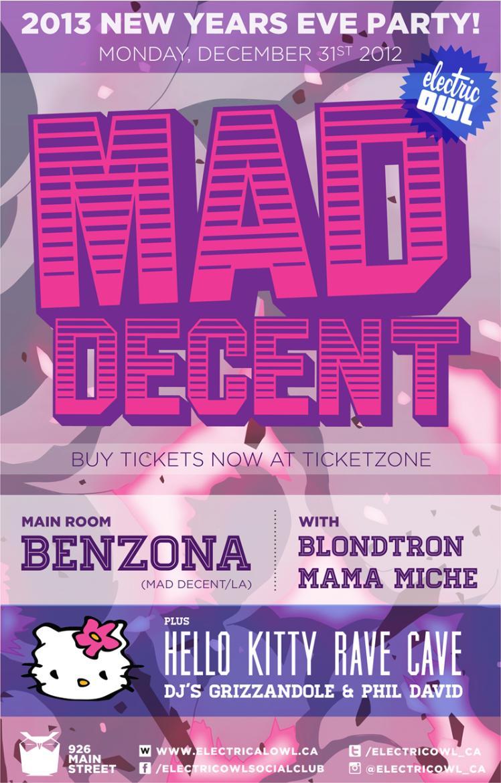 Benzona, Blondtron, Mama Miche. Basement: *Hello Kitty Rave Cave* w/ Grizzandole, Phil David electric owl vancouver