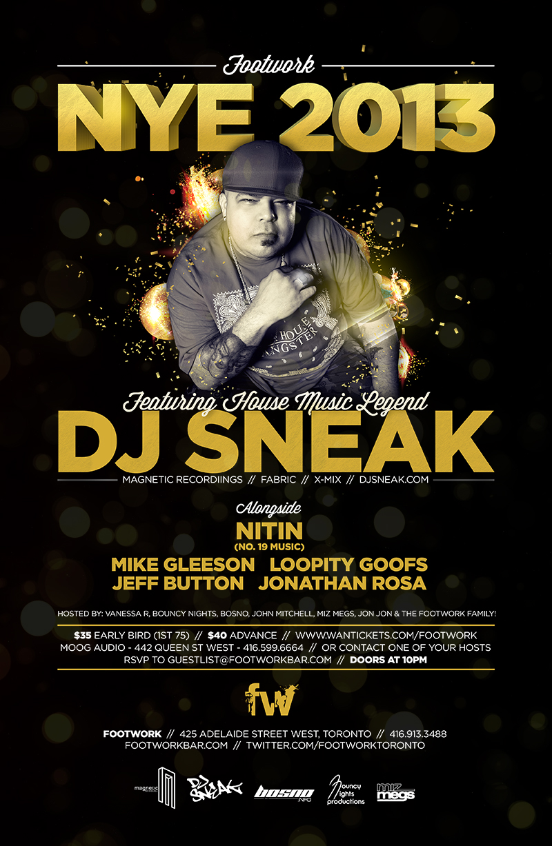 DJ Sneak, Nitin, Mike Gleeson, Loopity Goofs, Jeff Button, Jonathan Rosa footwork toronto