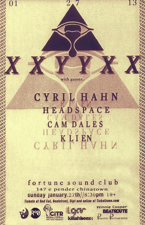 X  XYYXX, Cyril Hahn, Cam Dales, Headspace, Kline vancouver