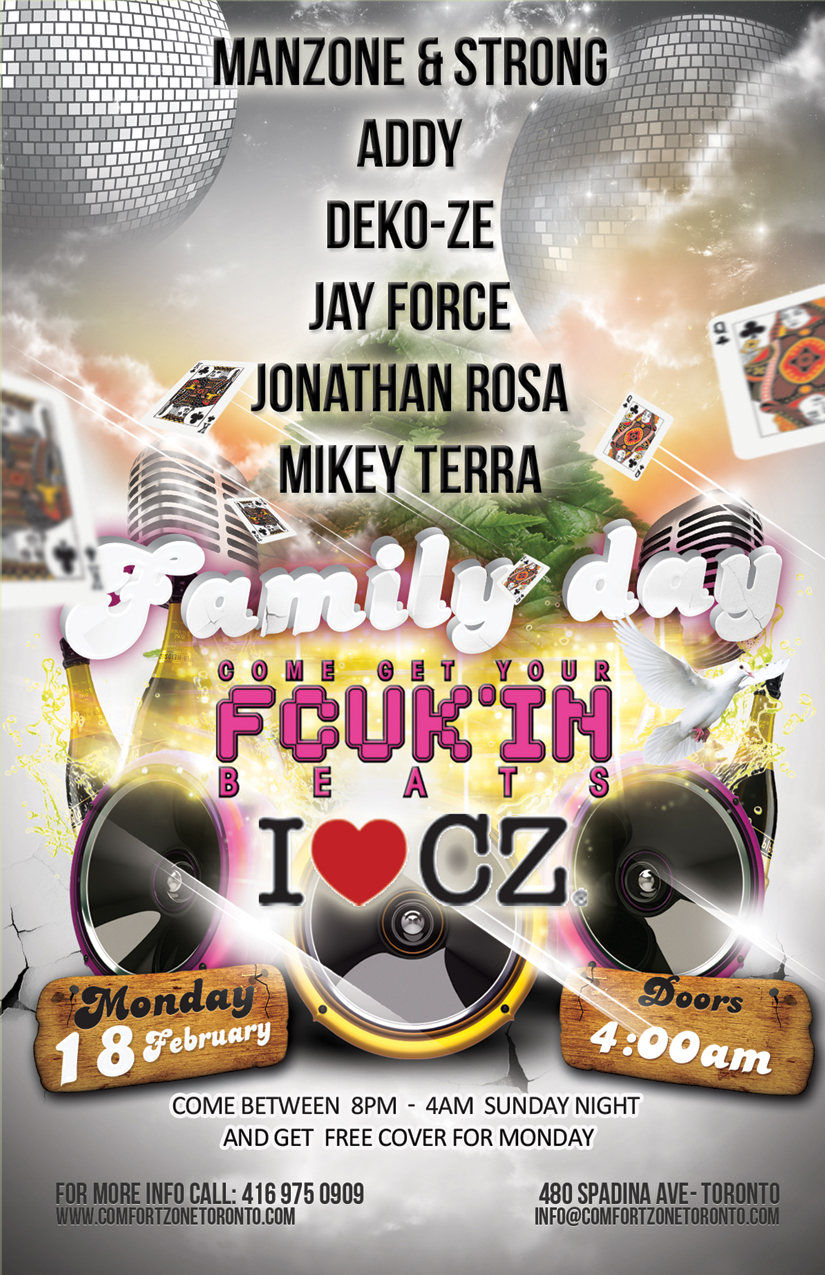 Manzone & Strong, Addy, Deko-Ze, Jay Force, Jonathan Rosa, Mikey Terra Comfort Zone Toronto