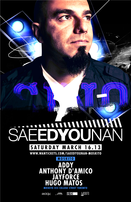Saeed Younan w/ Addy, Jayforce, Anthony D'Amico, Hugo Matos Moskito Toronto