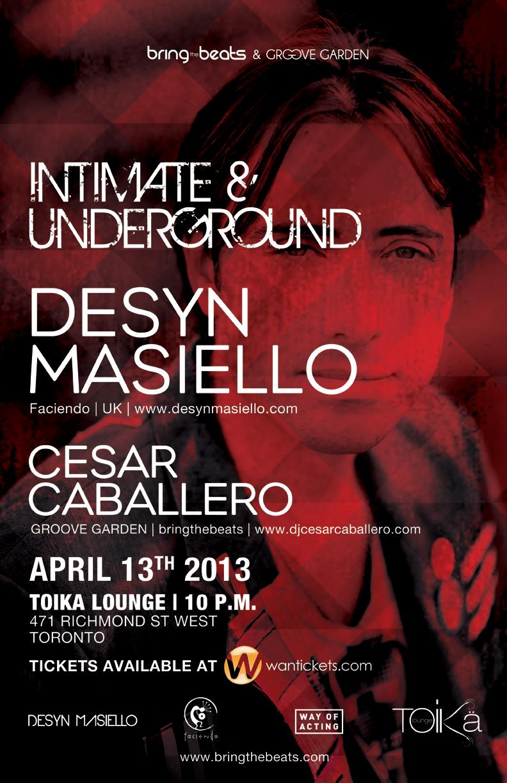 D  esyn Masiello, Cesar Caballero Intimate and underground Toronto at Toika Lounge