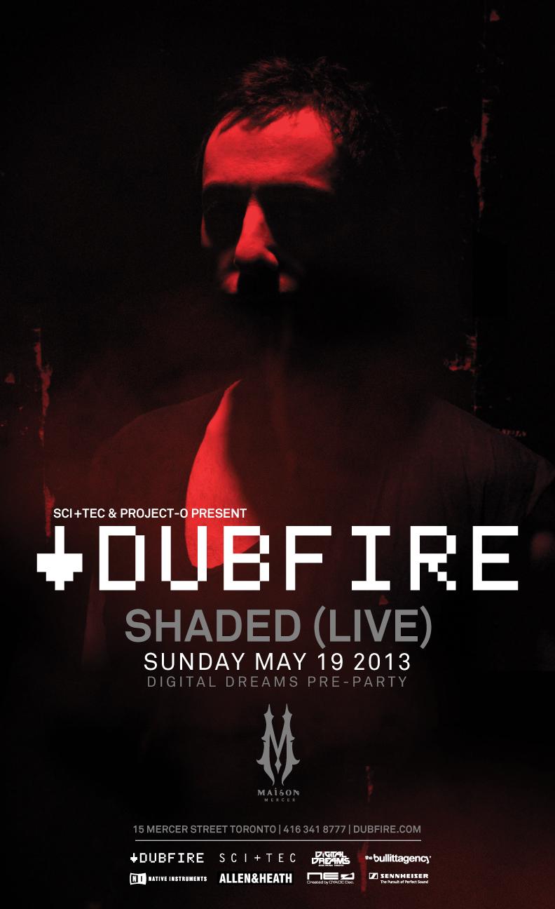 Dubfire w/ Shaded (Live) Maison Mercer Toronto