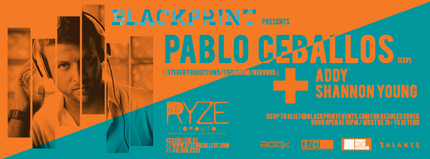 Pablo Ceballos (Extended Set), Addy, Shannon Young at Ryze Toronto