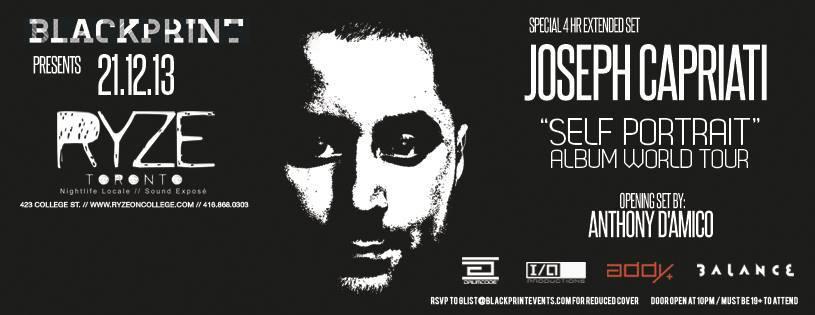 Joseph Capriati (4hr Extended Set), Anthony D'Amico at Ryze Toronto
