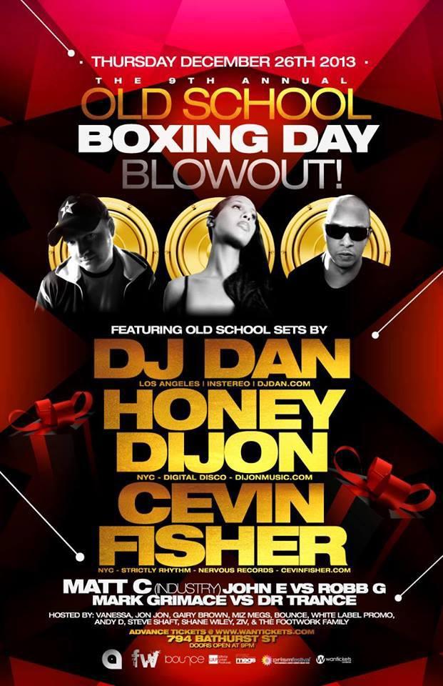 Boxing Day ft DJ Dan, Honey Dijon, Cevin Fisher, Matt C, John E vs. Robb G, Mark Grimace vs. Dr. Trance at 794 Bathurst in Toronto