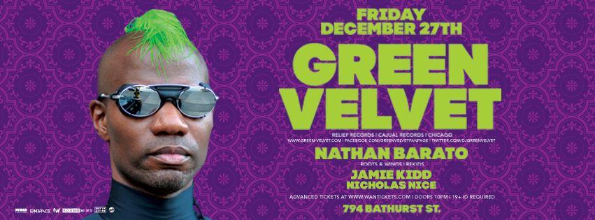 Green Velvet w/ Nathan Barato at 794 Bathurst Toronto