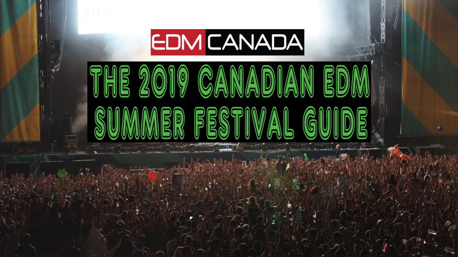 The-2019-canadian-edm-summer-festival-guide.jpg