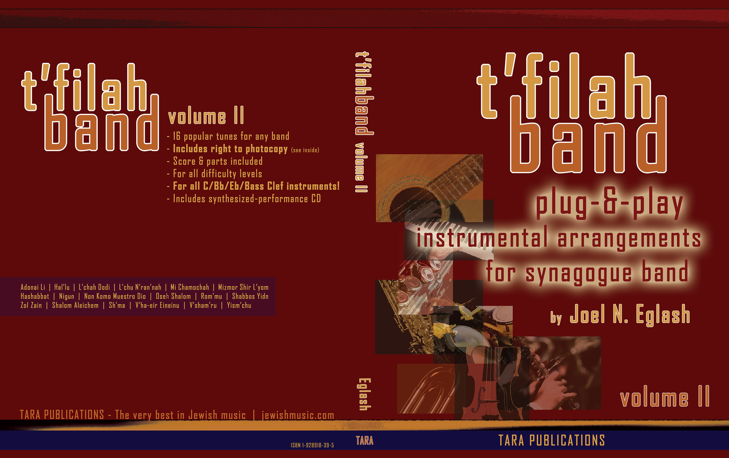 T'filah Band Volume II    16 more instant arrangements for any worship band. Volumes One and Two both include a synthesized-playback CD and instructional text on using the arrangements and developing a successful T'filah Band!