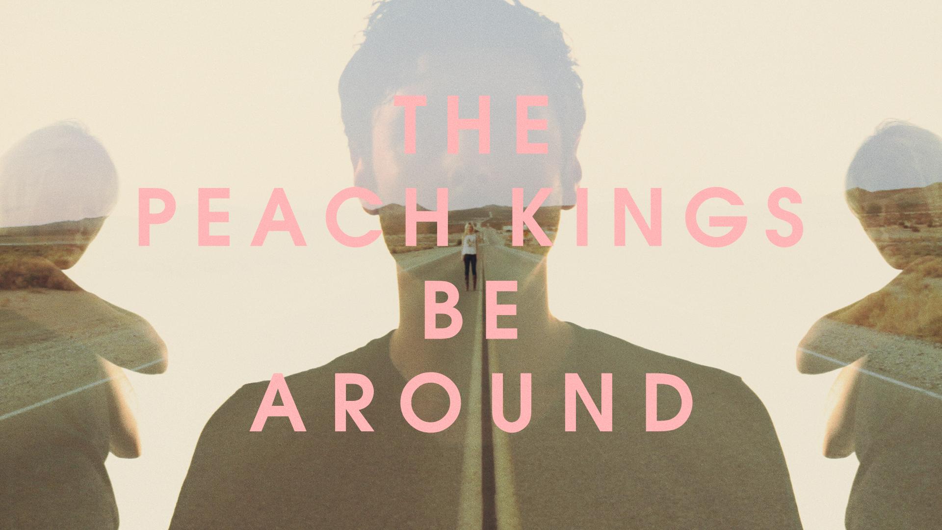 Peach Kings - Be Around - Image 10.jpg