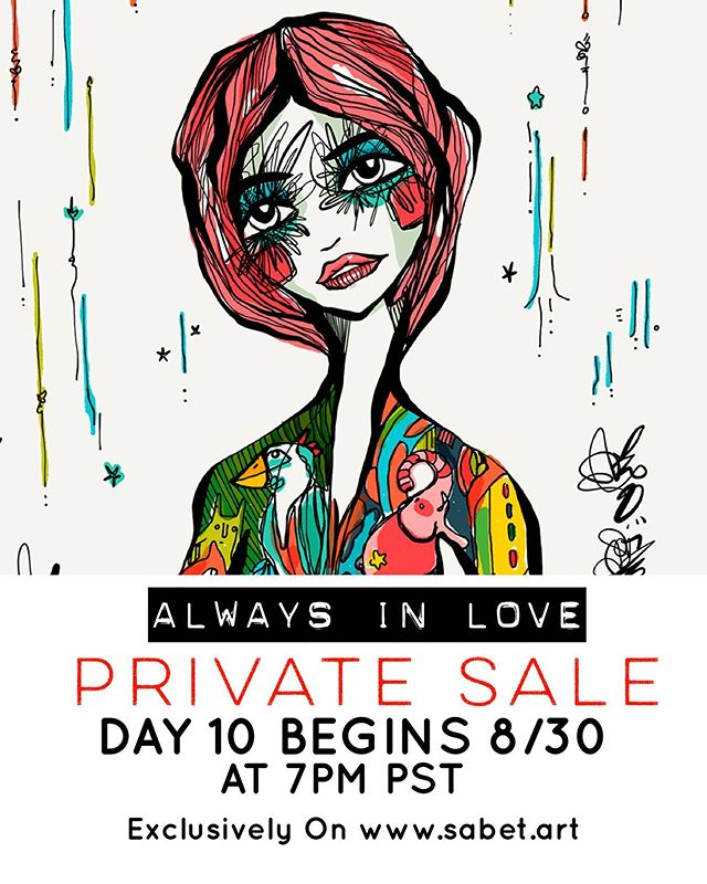 Day 10! Last Day of the Private Sale! Www.sabet.art