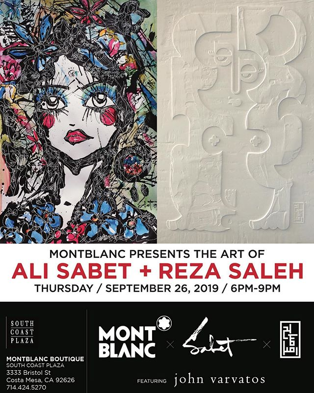 Join Sabet x @rezasaleh.art @montblanc @southcoastplaza on 9/26/2019 - hosted by the incredible @babrisham - join us for a night of art and love! And check out the new Montblanc Watch Collection!!! Featuring @johnvarvatos shared by the wonderful @officialmartinmajano