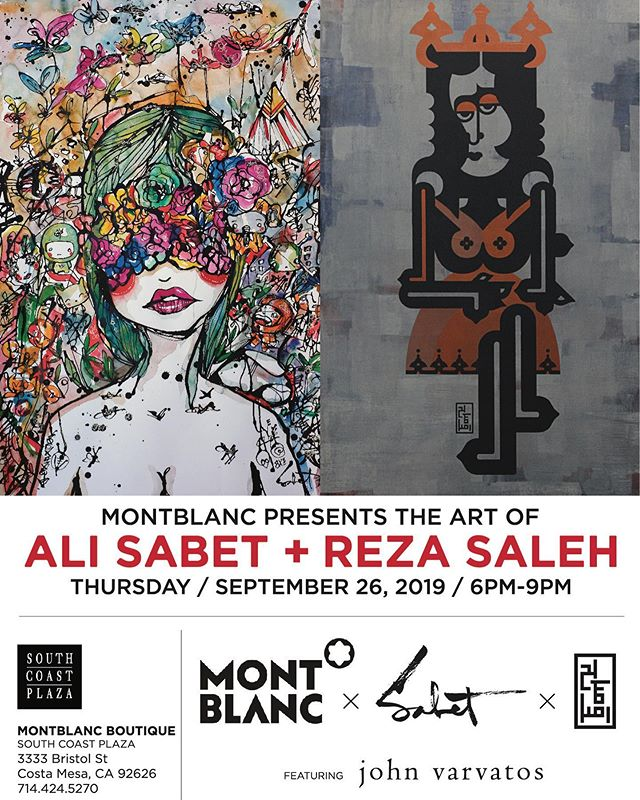 @montblanc presents @sabet x @rezasaleh.art @southcoastplaza on Thursday 9/26/2019 at 6-9pm - join us for a night of love and art hosted by the incredible @babrisham - featuring @johnvarvatos presented by  @officialmartinmajano We have some awesome original gifts for everyone!