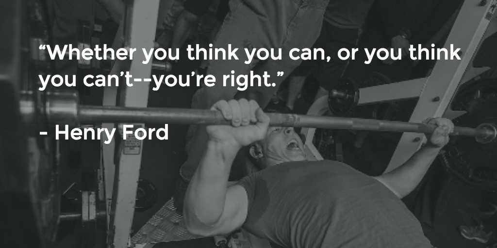 Bench press Henry Ford Quote